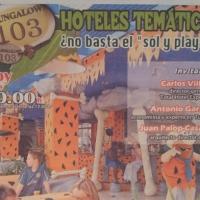 """Bungalow 103: Hoteles Temáticos, ¿no basta el """"sol y playa""""?"""